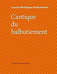 Cantique du balbutiement de Louis-Philippe Dalembert